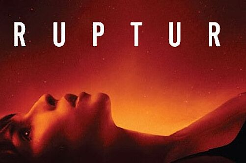 31 Days of Halloween: Rupture- the ultimate freak out fest