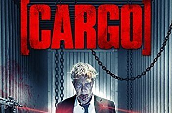 Cargo Is A Creepy Horror Thriller From Wild Eye Releasing