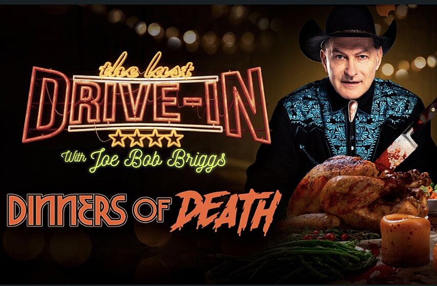 Shudder: Joe Bob Briggs kills it again with Dinners of Death