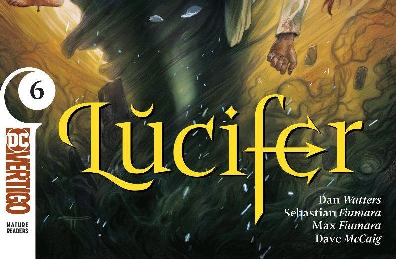 Lucifer No. 6 review: A long-awaited comeuppance