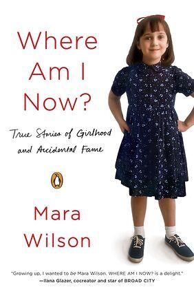 Where Am I Now?: Mara Wilson, Post-Matilda