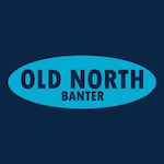 Old North Banter