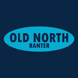 Old North Banter