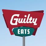 Guilty Eats