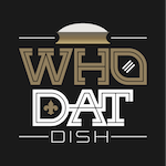 Who Dat Dish