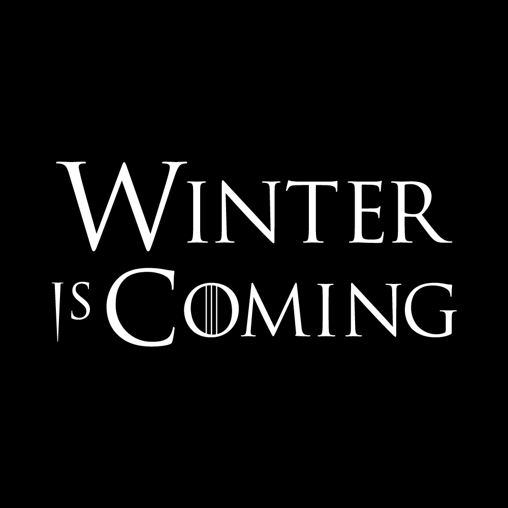 Dragons and Things - Winter is Coming