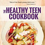 Developing a love of cooking: The Healthy Teen Cookbook by Chef Remmi Smith, photo provided by The Healthy Teen Cookbook