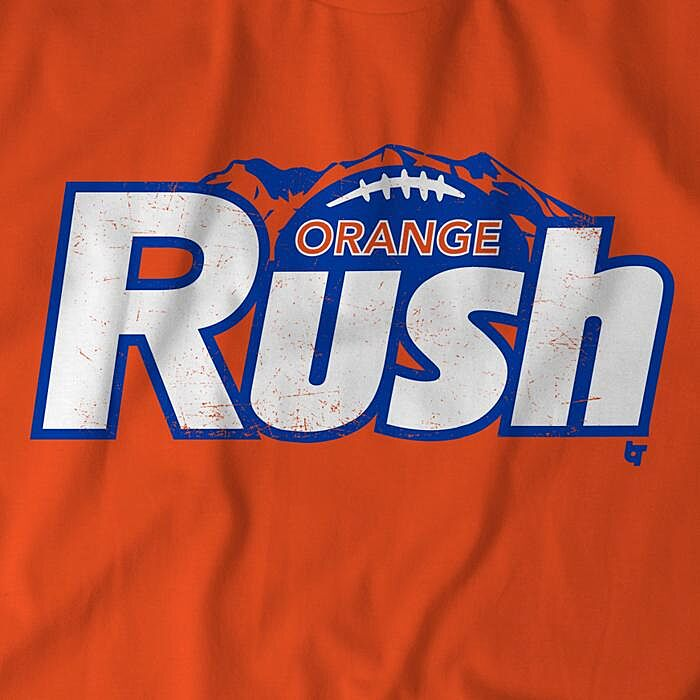 121159f3785 Denver Broncos fans need this 'Orange Rush' t-shirt from BreakingT
