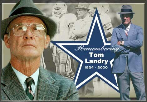 04787206e39 A Tribute To The Man In The Funny Hat  Memories of Tom Landry