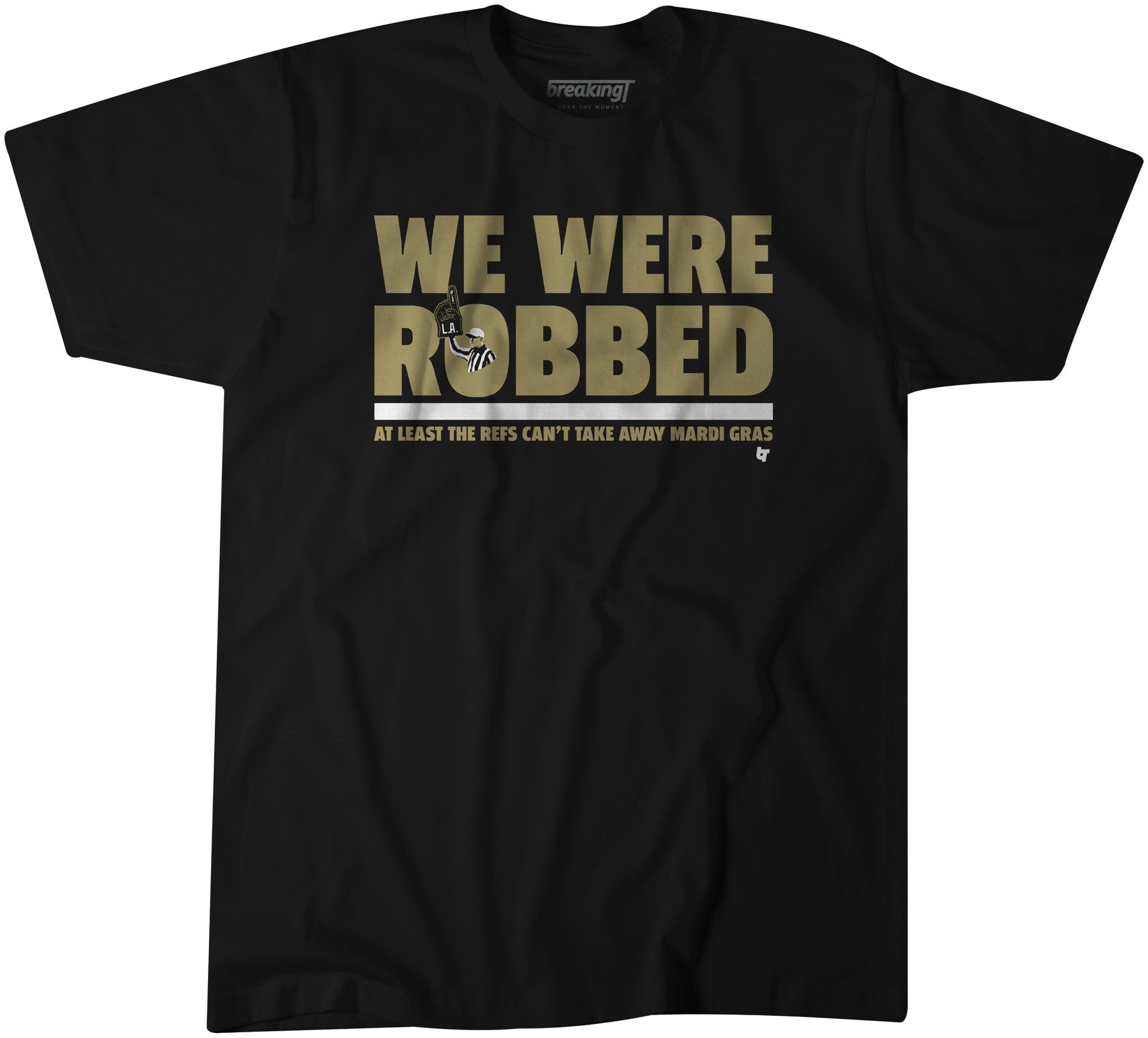 New Orleans Saints fans need this  We Were Robbed  t-shirt 3179227a2