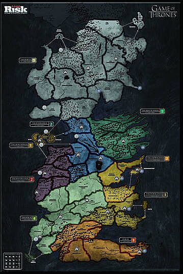 Get the details on Risk: Game of Thrones Edition - Winter is ... Game Of Thrones Houses Map on a song of ice and fire, fire and blood, gsme of thrones map, antarctic peninsula map, the winds of winter, a storm of swords, game of thrones - season 2, usa map, a dance with dragons, house targaryen, a feast for crows, see your house map, dothraki language, walking dead map, kolkata city map, guild wars 2 map, game of thrones - season 1, ice and fire world map, george r. r. martin, a golden crown, alfie owen-allen, throne of bones map, ww2 map, king of thrones map, upside down world map, a clash of kings houses map, winter is coming, lord snow, crown of thrones map, the prince of winterfell, calabria italy map, fire and ice book map, tales of dunk and egg, gameof thrones map, a clash of kings,