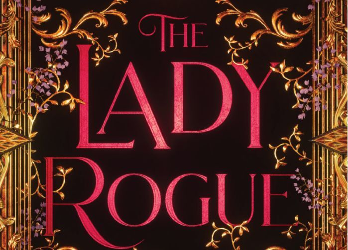 Three reasons The Lady Rogue is the supernatural romp you need to read