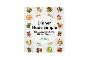 Dinner made simple cookbook real simple our new cookbook makes it way easier to get dinner on the table forumfinder Images