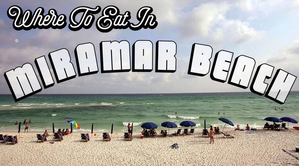 Miramar Beach Restaurant Recommendations Where To Eat