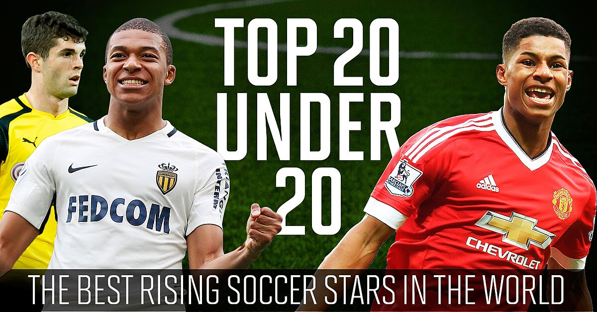 Top 20 Under 20: Ranking the world's best rising soccer