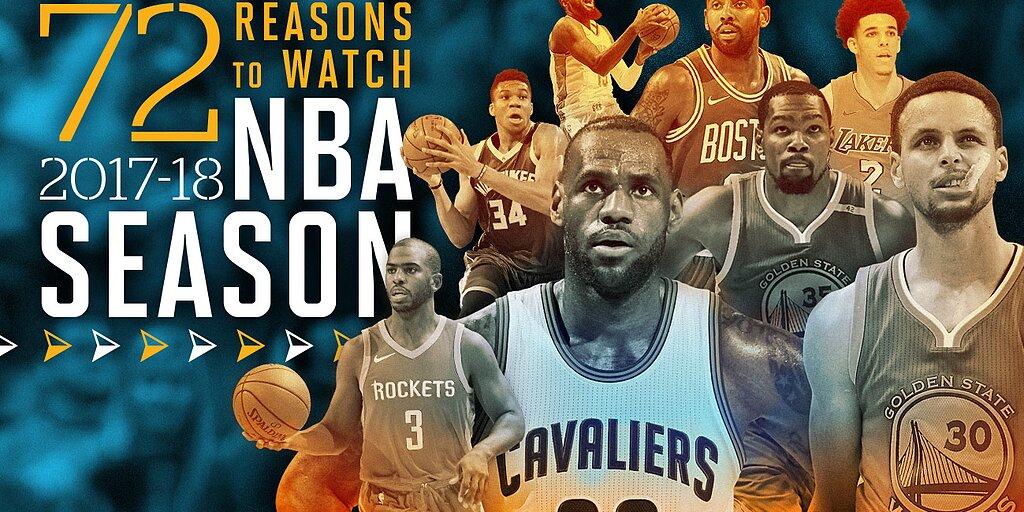 a67532e14ed 2017-18 NBA Season  72 Reasons to Watch